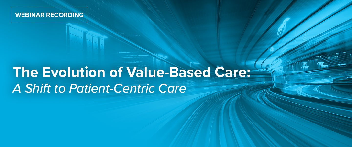 The Evolution of Value-Based Care: A Shift to Patient-Centric Care